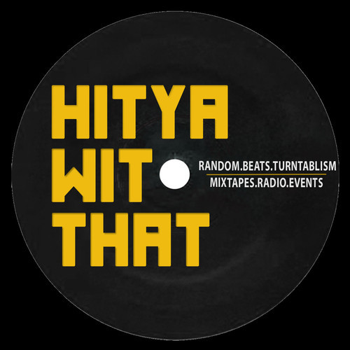 HitYaWitThat Scratch Session (Turntablism)